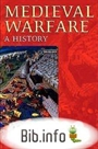 a history of medieval warfare